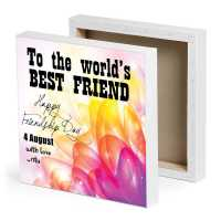 To the World's Best Friend - Canvas