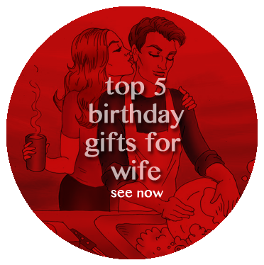 top 10 birthday gifts for wife