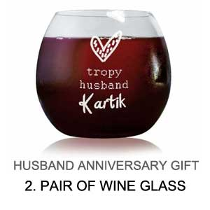 anniversary gift for husband - wine glass
