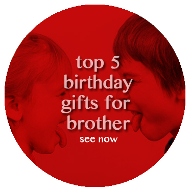 Top 10 gifts for brother on birthday